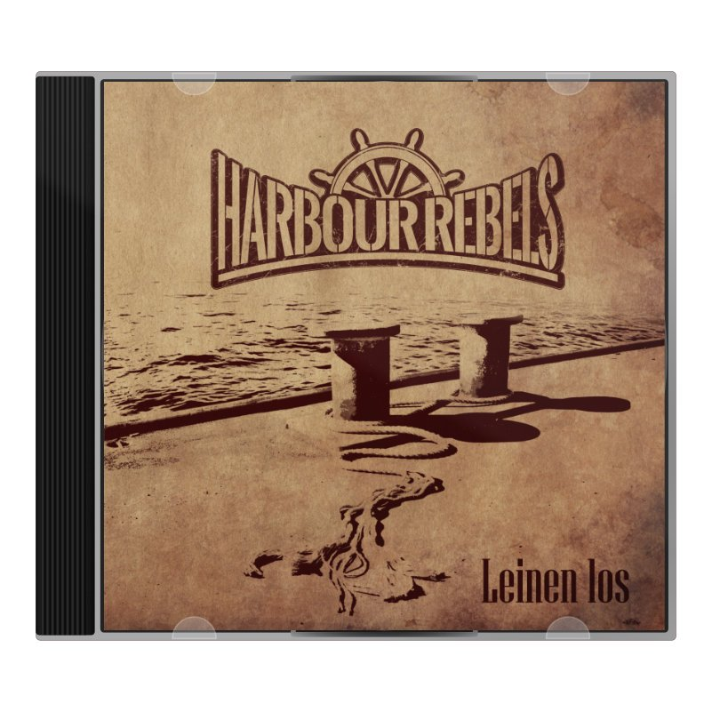 "Harbour Rebels Album ""Leinen los"" (CD)"